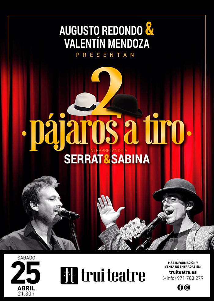 2 Pájaros a Tiro, el mejor tributo a Sabina y Serrat